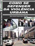 Como se Defender da Violência Urbana