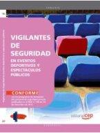 Vigilantes de Seguridad en Eventos Deportivos y Espectáculos Públicos