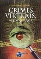 Crimes Virtuais - Vitimas Reais