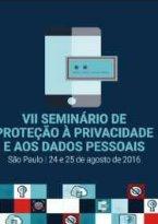 VII Seminário de Proteção à Privacidade e aos Dados Pessoais - Parte 1
