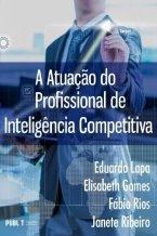 A Atuação do Profissional de Iinteligência Competitiva