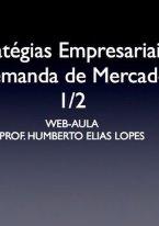 Estratégias Empresariais e Demanda de Mercado (1/2)