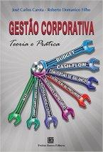 Gestão Corporativa - Teoria e Prática