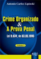 Crime Organizado e a Prova Penal