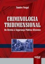 Criminologia Tridimensional