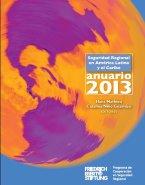 Anuario 2013 de la Seguridad Regional en América Latina y el Caribe