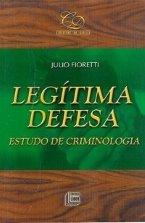 Legítima Defesa - Estudo de Criminologia