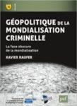 Géopolitique de la mondialisation criminelle