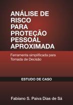 Análise de Risco para Proteção Pessoal Aproximada