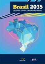 Brasil 2035 - Cenários para o Desenvolvimento