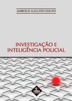 Investigação e Inteligência Policial
