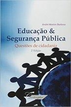 Educação & Segurança Pública: Questões de Cidadania