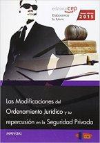 Las modificaciones del ordenamiento jurídico y su repercusión en la seguridad privada