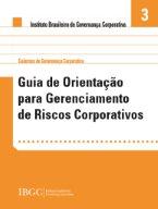 Guia de Orientação para Gerenciamento de Riscos Corporativos
