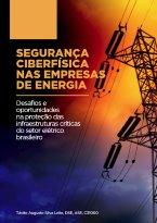 Segurança Ciberfísica nas Empresas de Energia