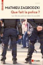 Que fait la police?