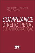 Compliance, Direito Penal e Lei Anticorrupção