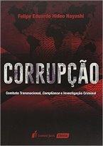 Corrupção – Combate Transnacional, Compliance e Investigação Criminal