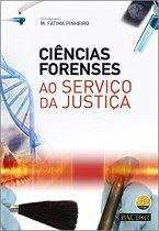 Ciencias Forenses ao Serviço da Justiça